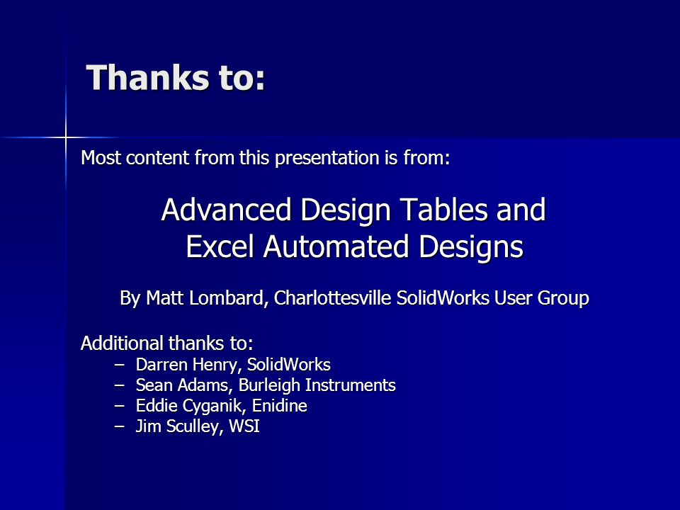 Thanks to: Advanced Design Tables and Excel Automated Designs