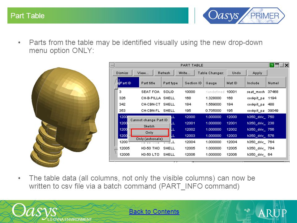 Part Table Parts from the table may be identified visually using the new drop-down menu option ONLY:
