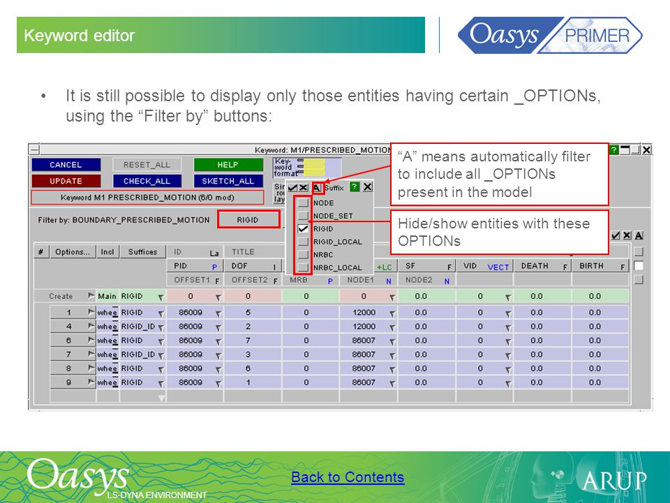 Keyword editor It is still possible to display only those entities having certain _OPTIONs, using the Filter by buttons: