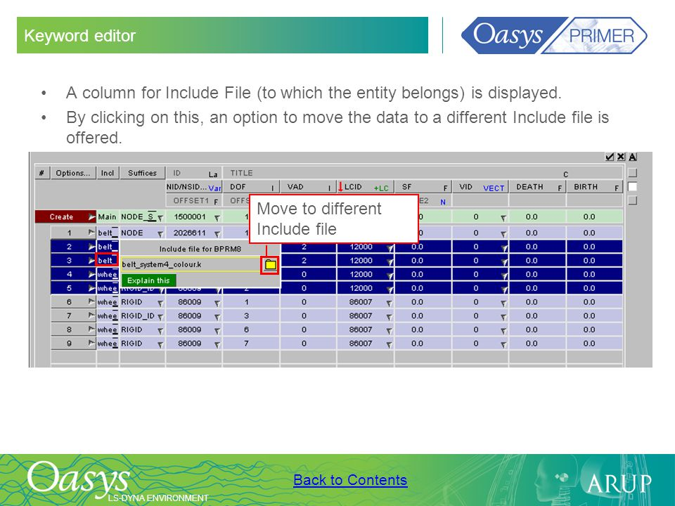 Keyword editor A column for Include File (to which the entity belongs) is displayed.