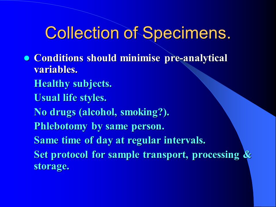 Collection of Specimens.
