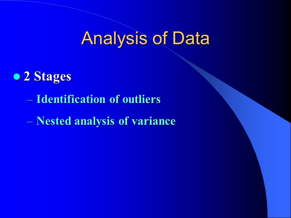 Analysis of Data 2 Stages Identification of outliers