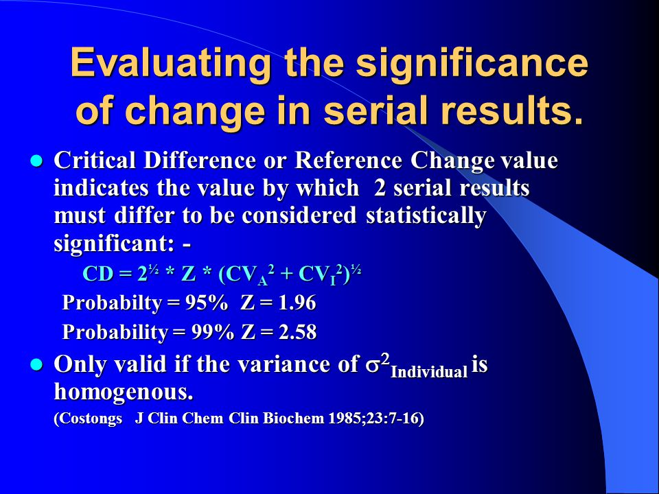 Evaluating the significance of change in serial results.