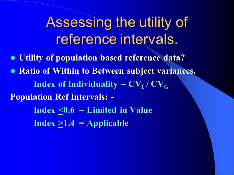 Assessing the utility of reference intervals.