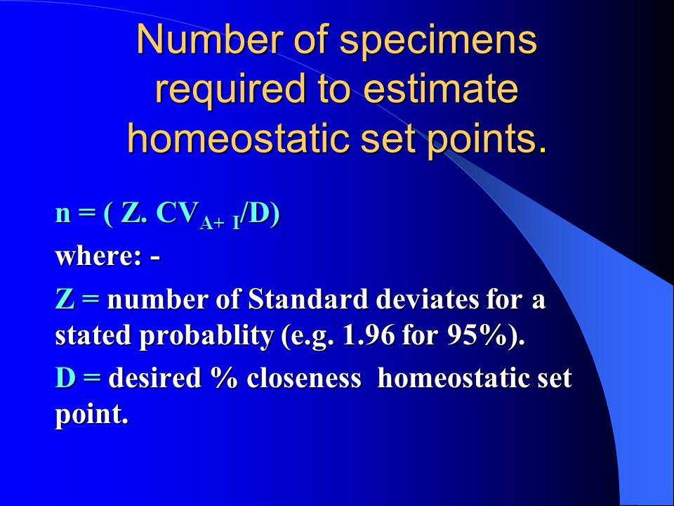 Number of specimens required to estimate homeostatic set points.