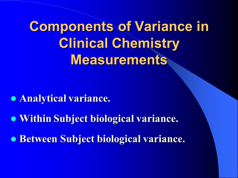 Components of Variance in Clinical Chemistry Measurements