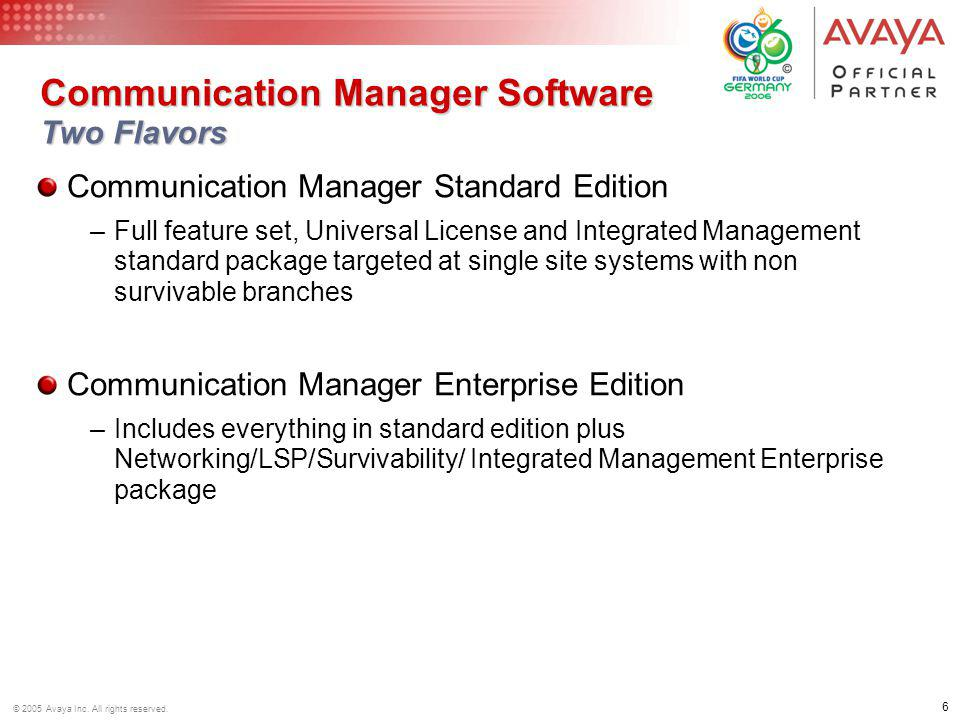 Communication Manager Software Two Flavors