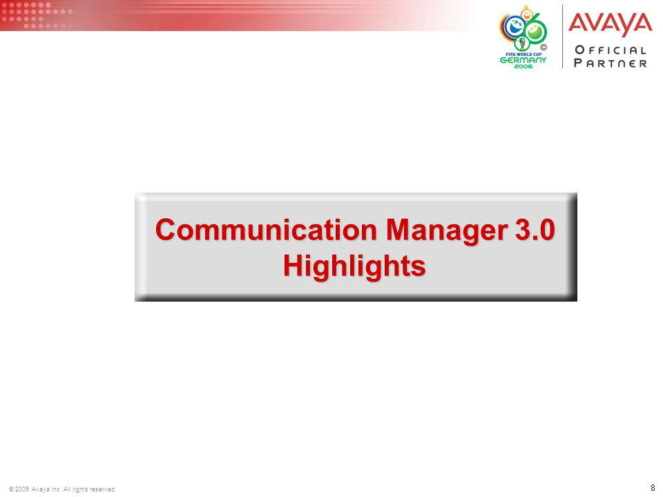 Communication Manager 3.0