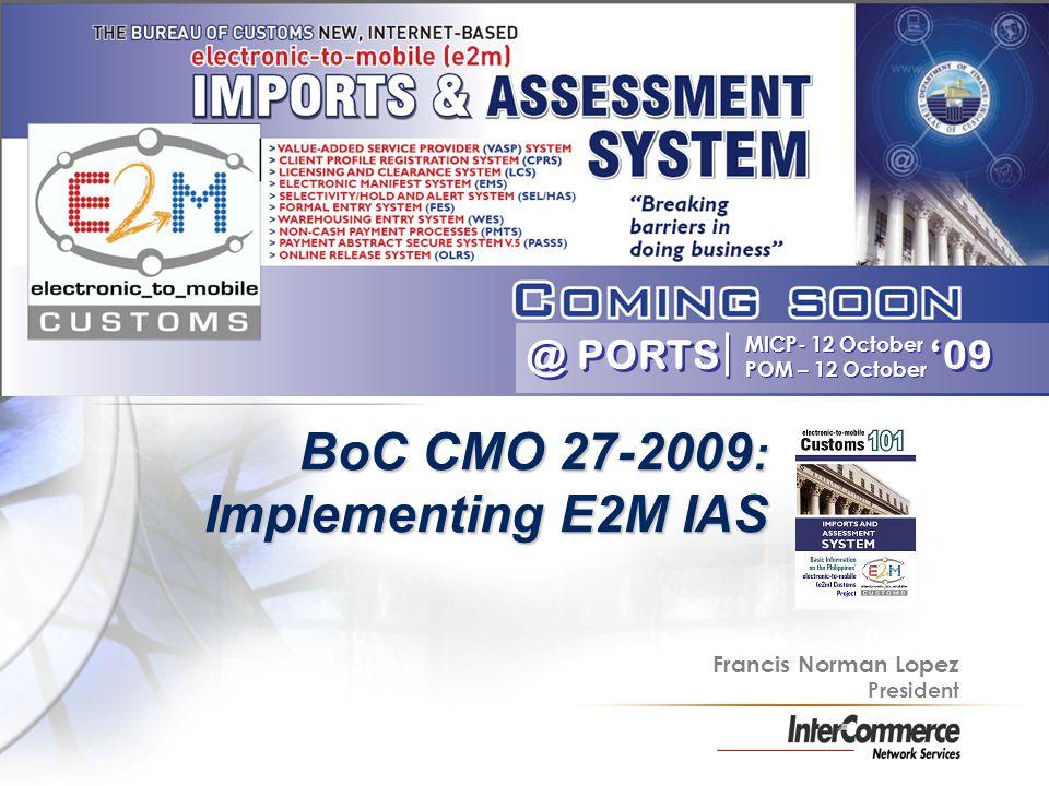 BoC CMO 27-2009: Implementing E2M IAS