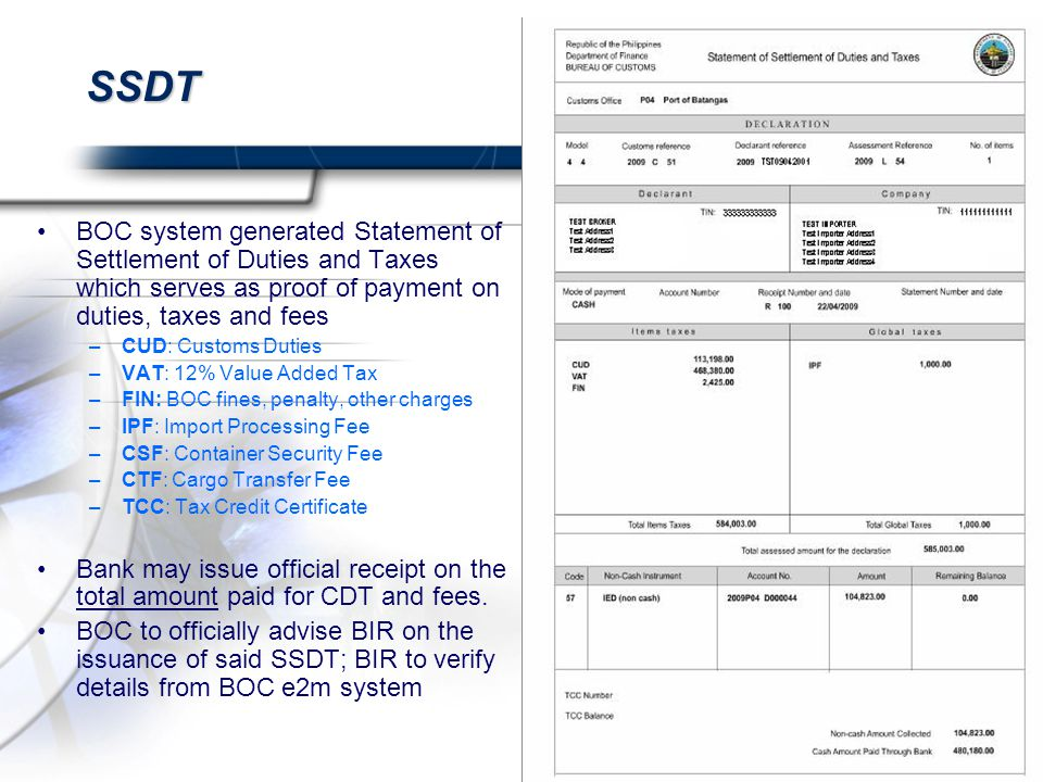 SSDT BOC system generated Statement of Settlement of Duties and Taxes which serves as proof of payment on duties, taxes and fees.