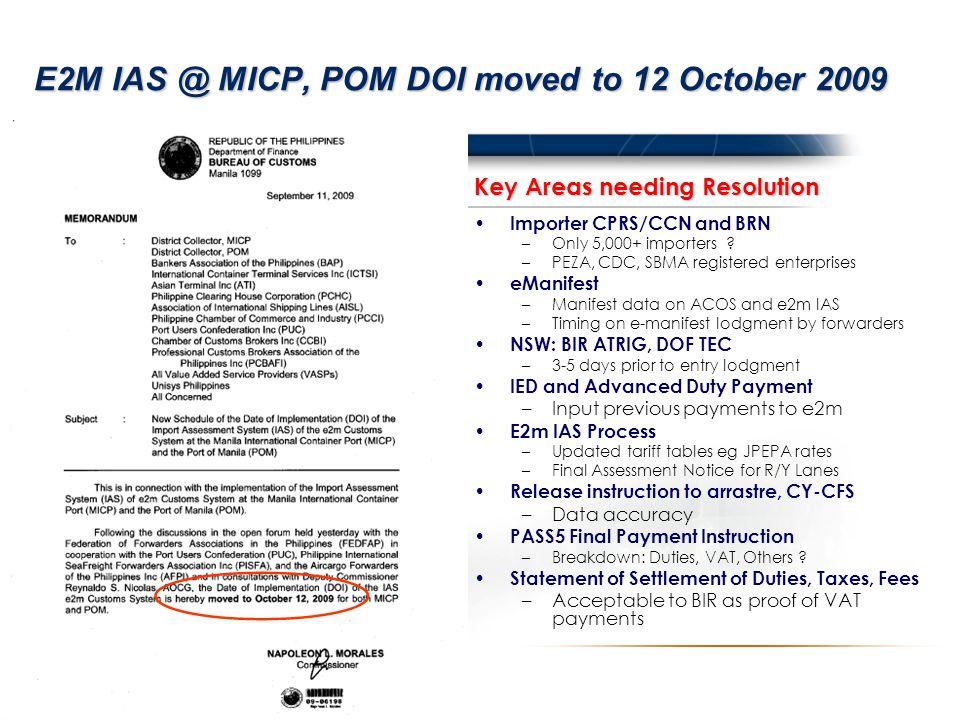 E2M IAS @ MICP, POM DOI moved to 12 October 2009