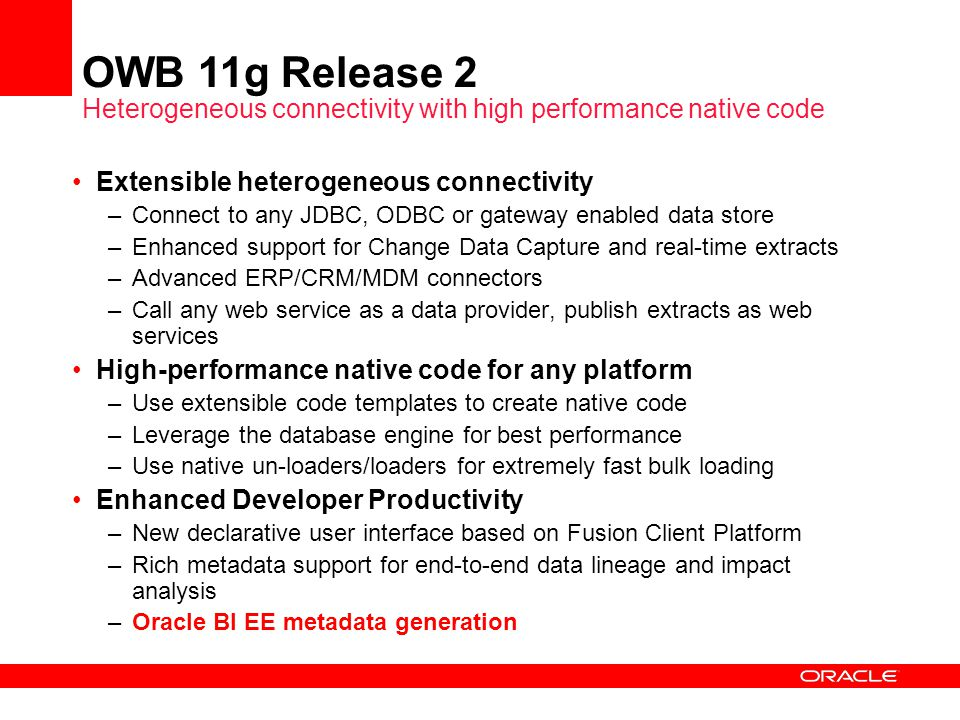 OWB 11g Release 2 Heterogeneous connectivity with high performance native code
