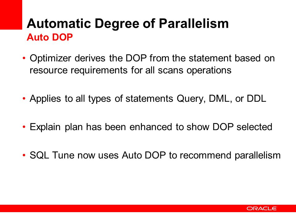 Automatic Degree of Parallelism Auto DOP