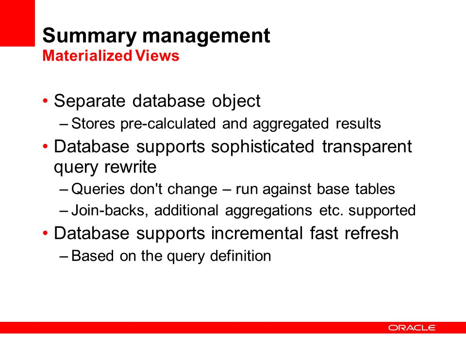 Summary management Materialized Views