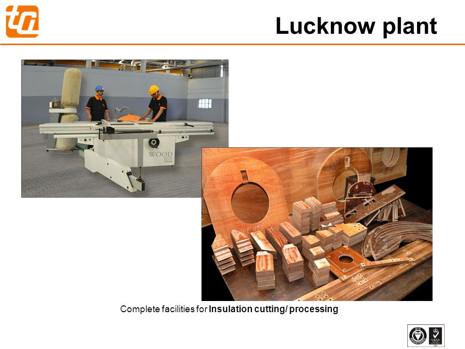 Complete facilities for Insulation cutting/ processing