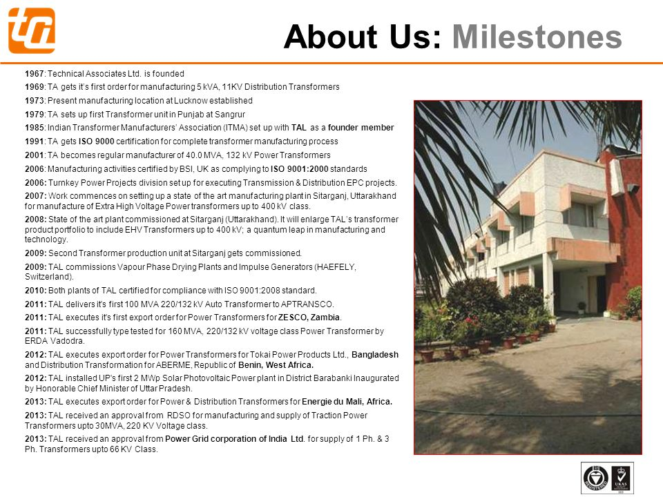 About Us: Milestones 1967: Technical Associates Ltd. is founded