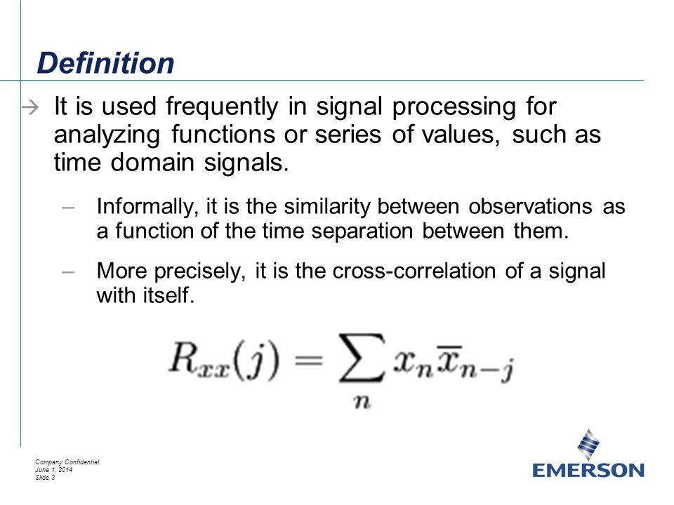 Definition It is used frequently in signal processing for analyzing functions or series of values, such as time domain signals.