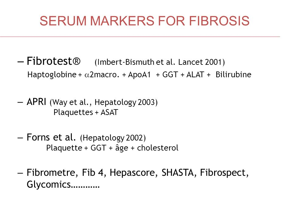 SERUM MARKERS FOR FIBROSIS