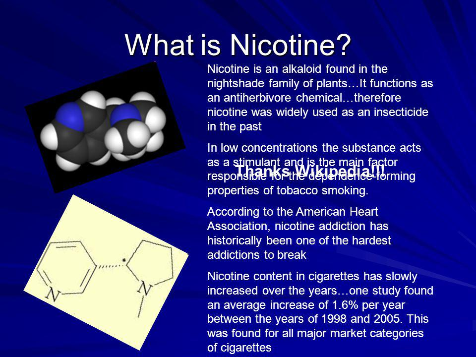 What is Nicotine Thanks Wikipedia!!!