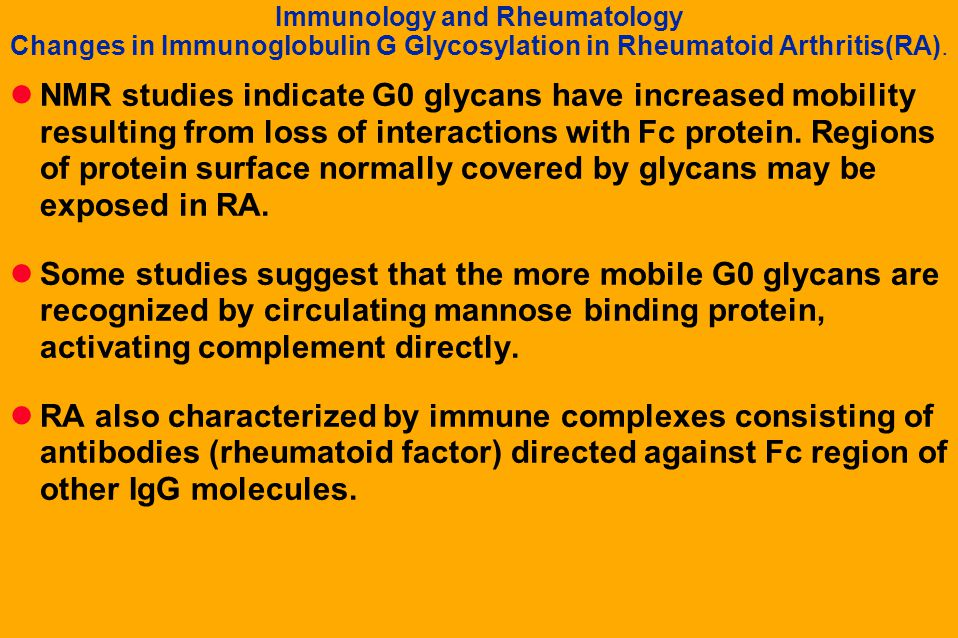 Immunology and Rheumatology Changes in Immunoglobulin G Glycosylation in Rheumatoid Arthritis(RA).