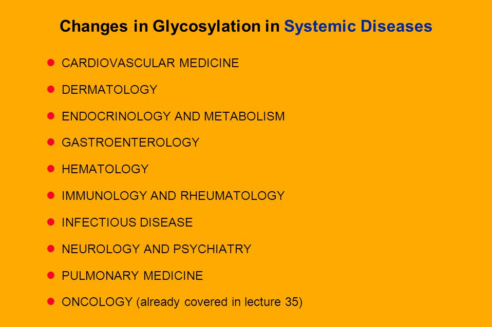Changes in Glycosylation in Systemic Diseases