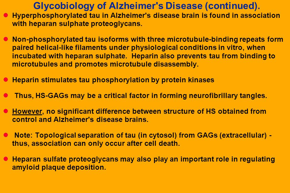 Glycobiology of Alzheimer s Disease (continued).