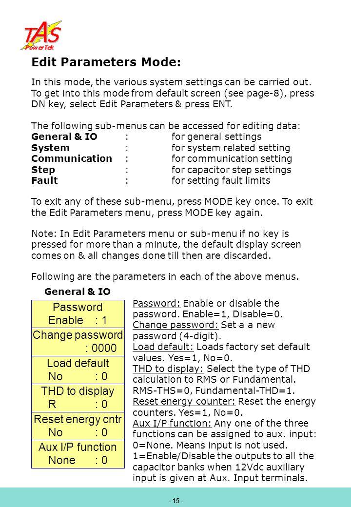 Edit Parameters Mode: Password Enable : 1 Change password : 0000