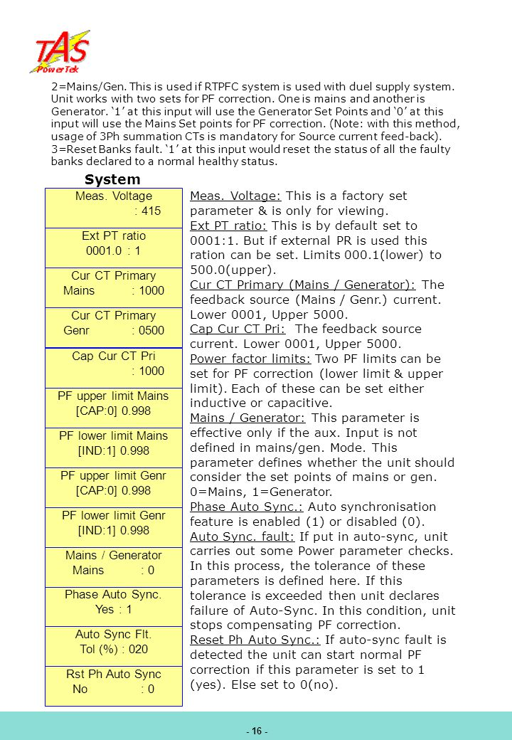System Meas. Voltage : 415 Ext PT ratio 0001.0 : 1 Cur CT Primary