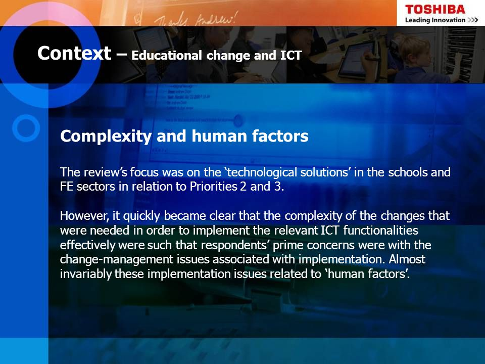 Context – Educational change and ICT