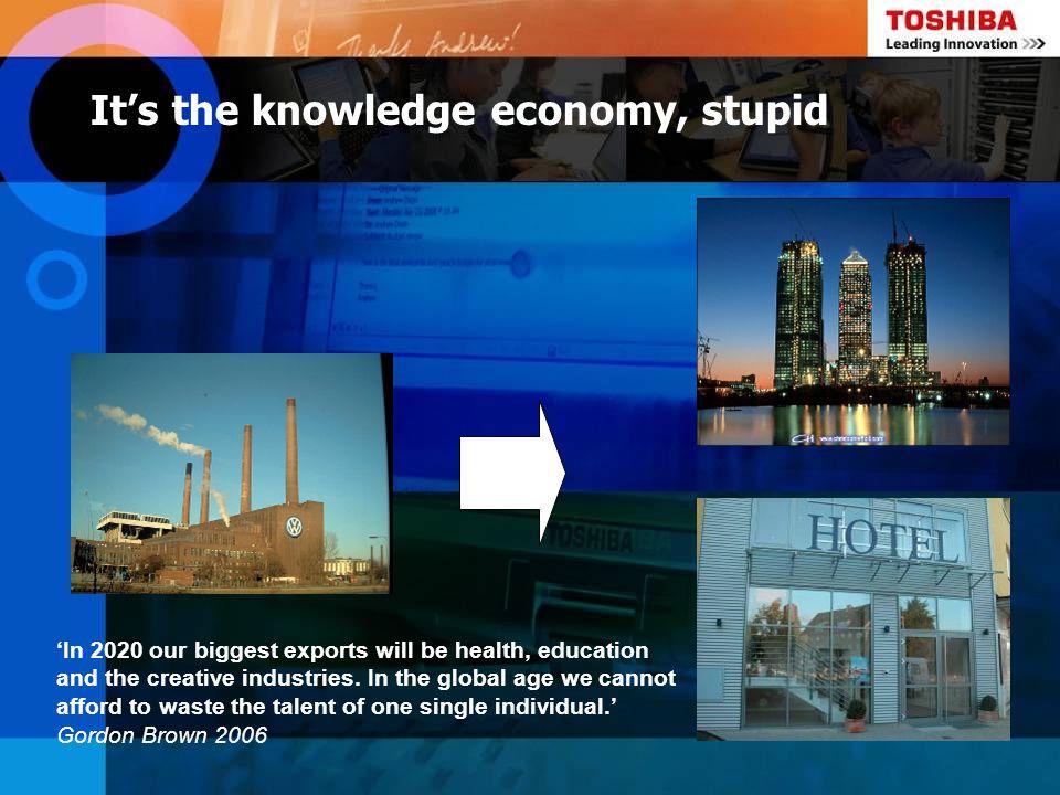 It's the knowledge economy, stupid