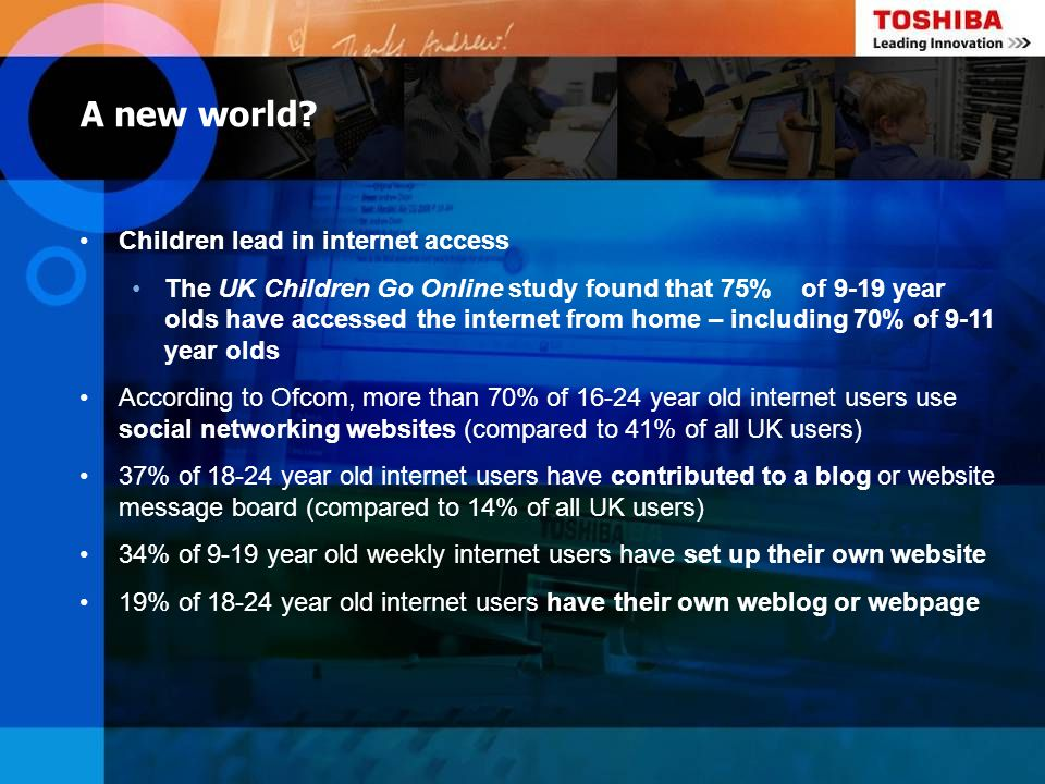 A new world Children lead in internet access