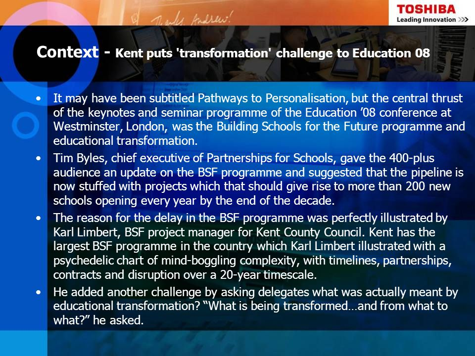 Context - Kent puts transformation challenge to Education 08