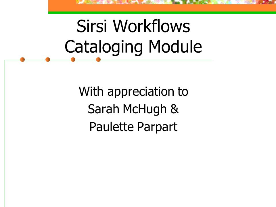 Sirsi Workflows Cataloging Module
