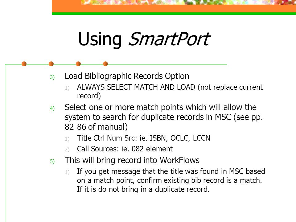 Using SmartPort Load Bibliographic Records Option