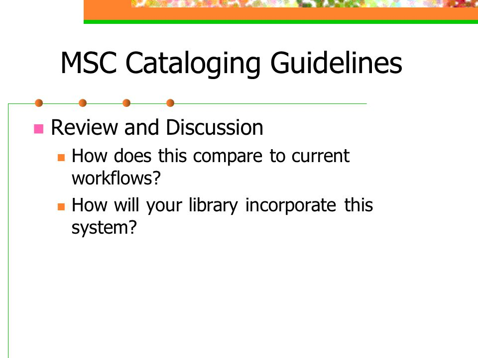 MSC Cataloging Guidelines
