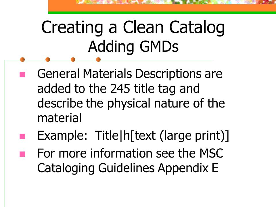 Creating a Clean Catalog Adding GMDs