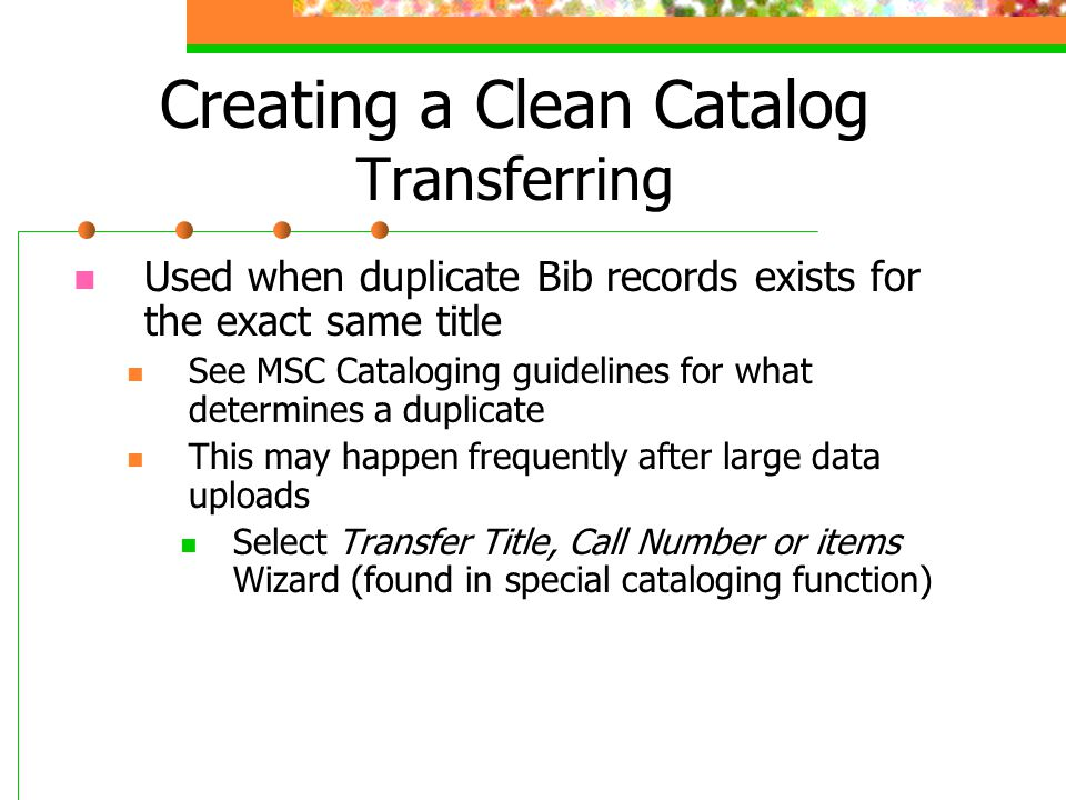 Creating a Clean Catalog Transferring