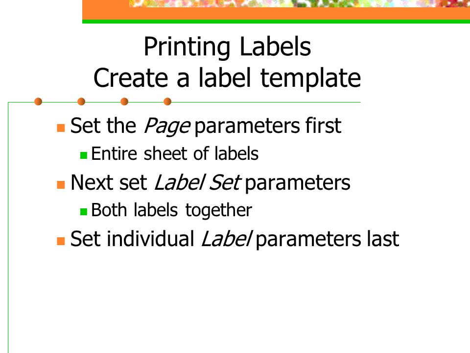 Printing Labels Create a label template