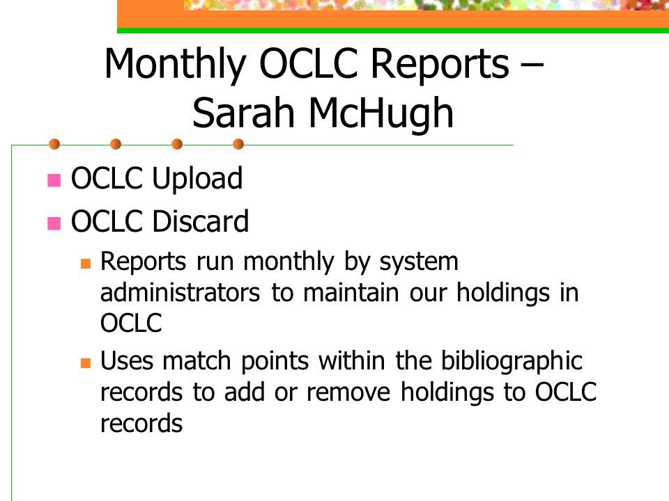 Monthly OCLC Reports – Sarah McHugh