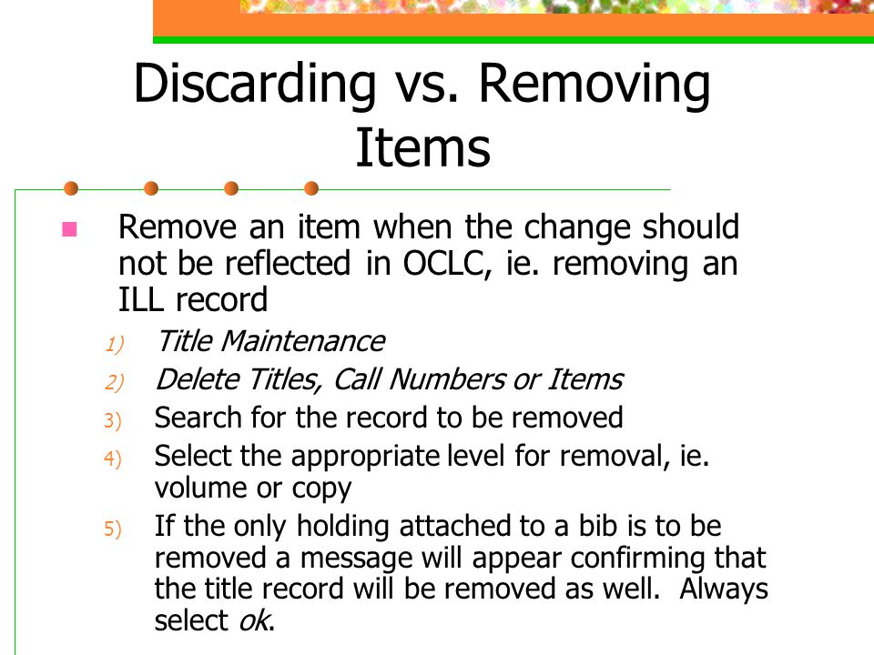 Discarding vs. Removing Items