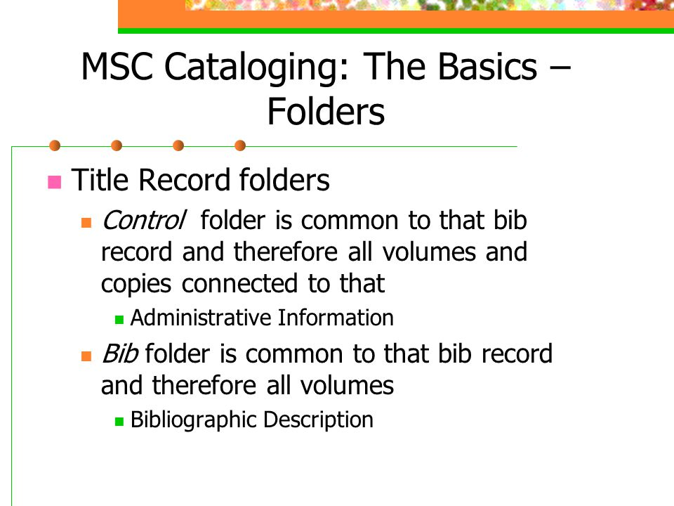 MSC Cataloging: The Basics – Folders