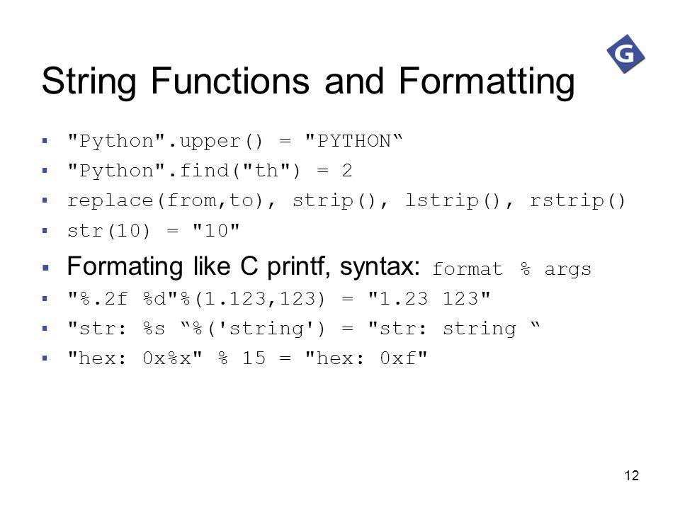 String Functions and Formatting