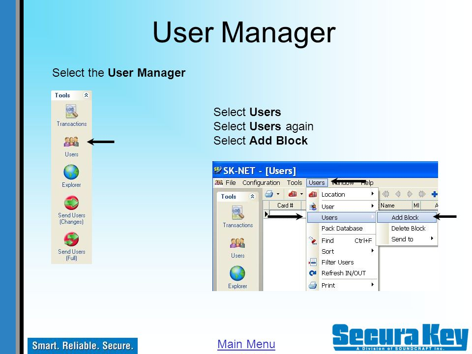 User Manager Select the User Manager Select Users Select Users again