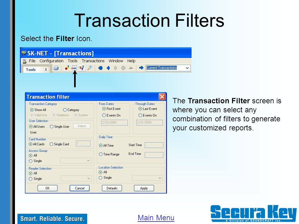 Transaction Filters Select the Filter Icon.
