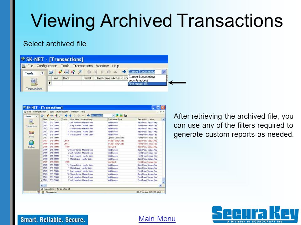 Viewing Archived Transactions