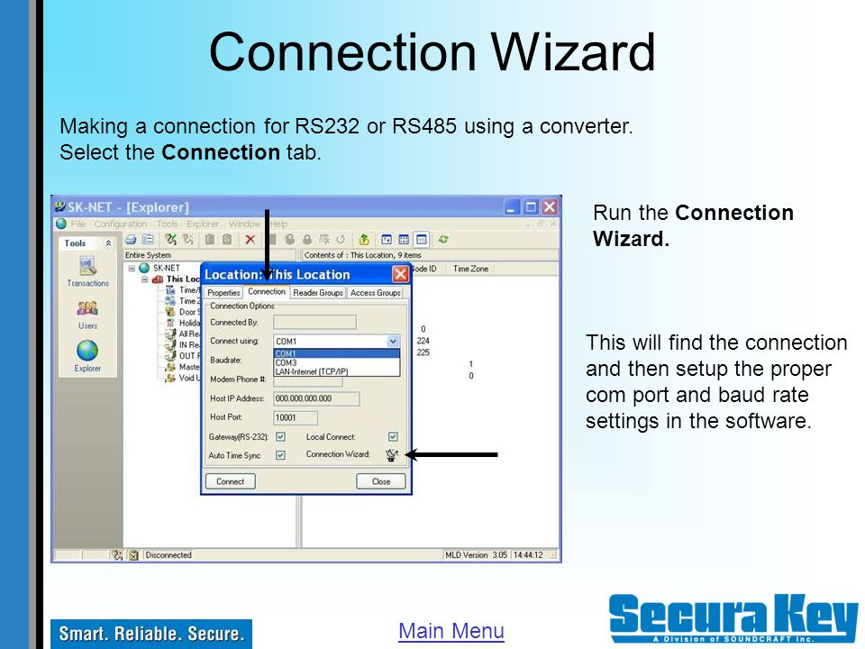 Connection Wizard Making a connection for RS232 or RS485 using a converter. Select the Connection tab.