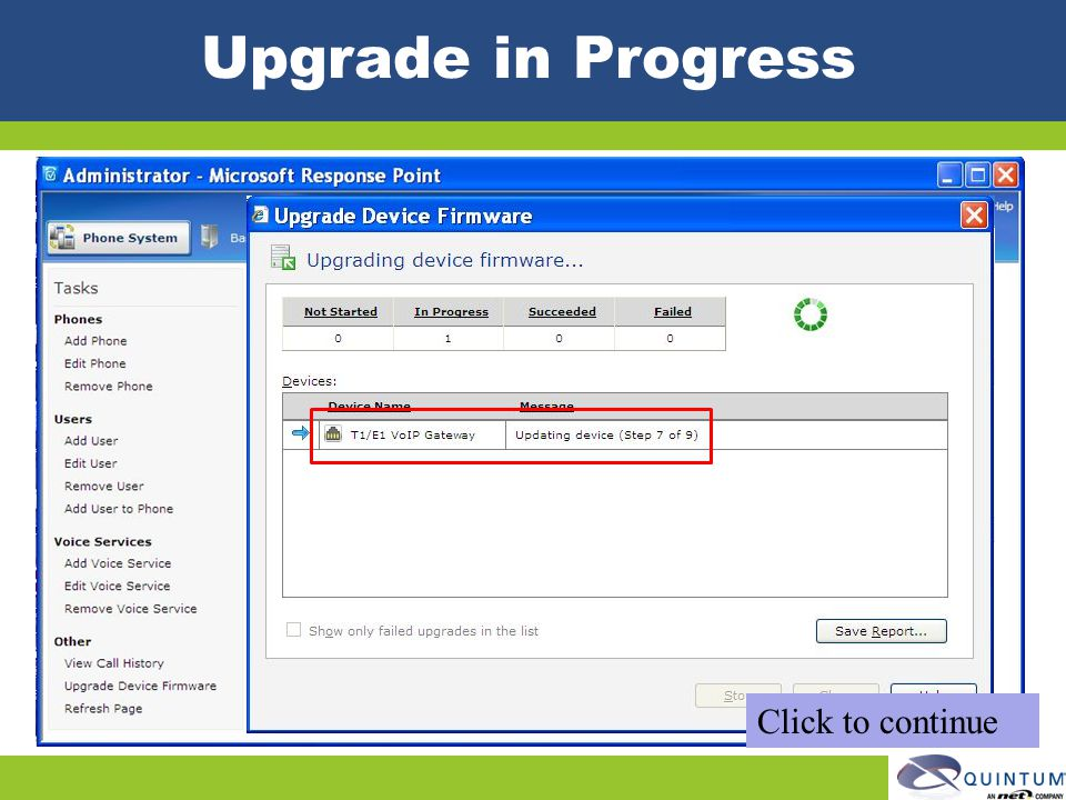 Upgrade in Progress Click to continue Quintum Technical Training