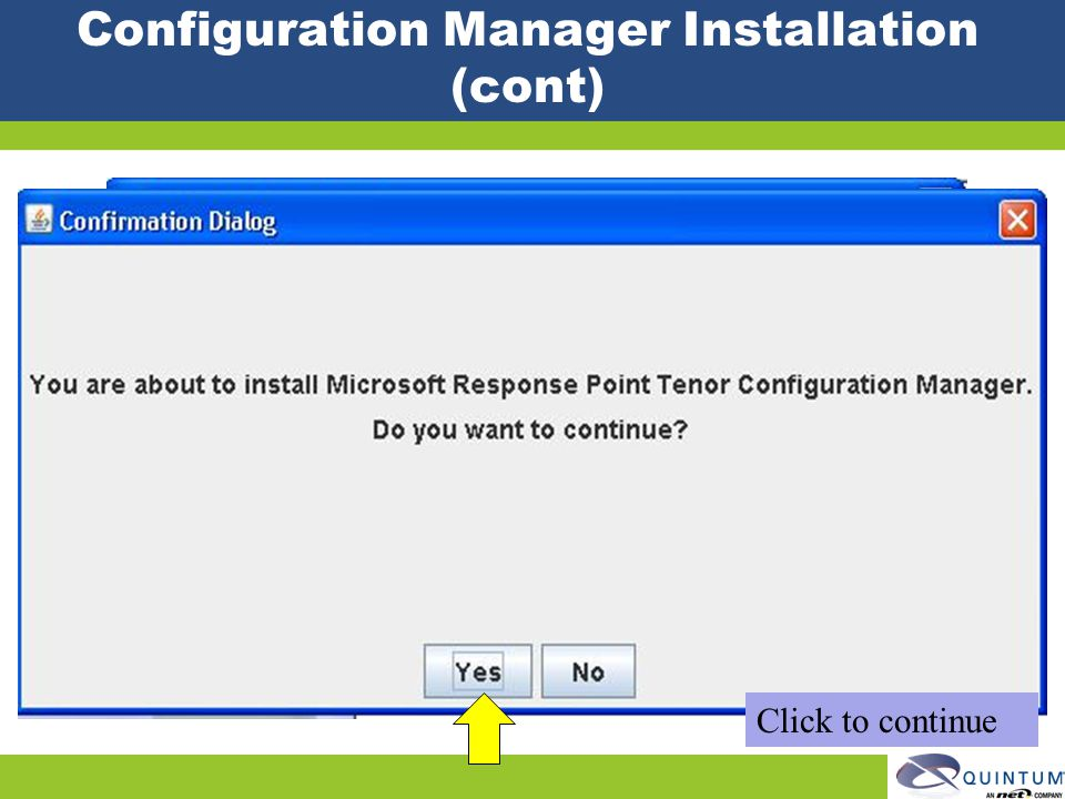 Configuration Manager Installation (cont)