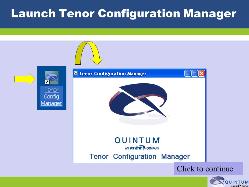 Launch Tenor Configuration Manager