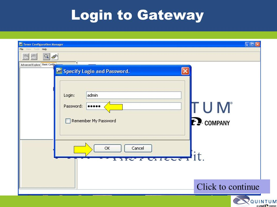 Login to Gateway Click to continue Quintum Technical Training